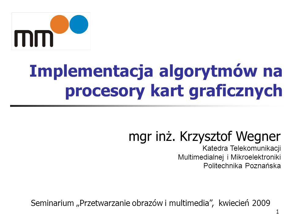 Implementacja algorytmów na procesory kart graficznych
