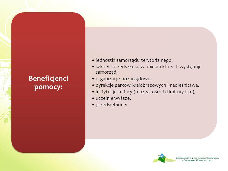 Beneficjenci pomocy: jednostki samorządu terytorialnego,