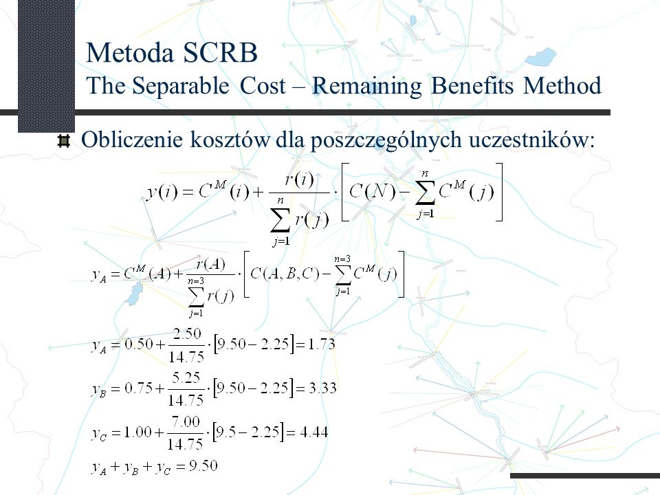 Metoda SCRB The Separable Cost – Remaining Benefits Method