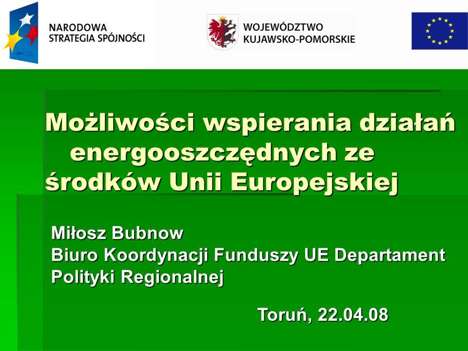 Możliwości wspierania działań energooszczędnych ze środków Unii Europejskiej
