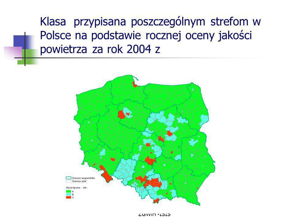 Klasa przypisana poszczególnym strefom w Polsce na podstawie rocznej oceny jakości powietrza za rok 2004 z