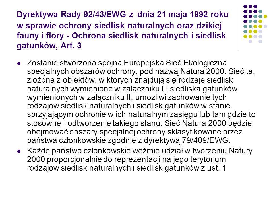 Dyrektywa Rady 92/43/EWG z dnia 21 maja 1992 roku w sprawie ochrony siedlisk naturalnych oraz dzikiej fauny i flory - Ochrona siedlisk naturalnych i siedlisk gatunków, Art. 3