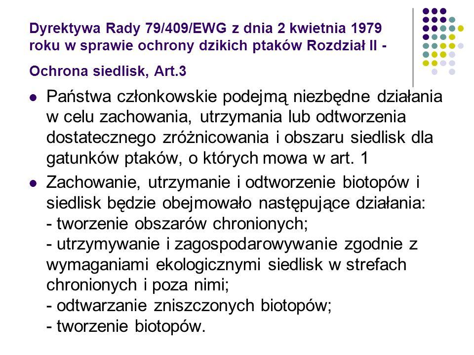 Dyrektywa Rady 79/409/EWG z dnia 2 kwietnia 1979 roku w sprawie ochrony dzikich ptaków Rozdział II - Ochrona siedlisk, Art.3
