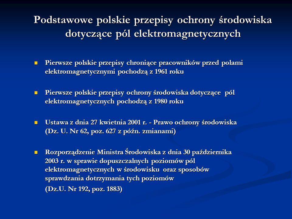 Podstawowe polskie przepisy ochrony środowiska dotyczące pól elektromagnetycznych