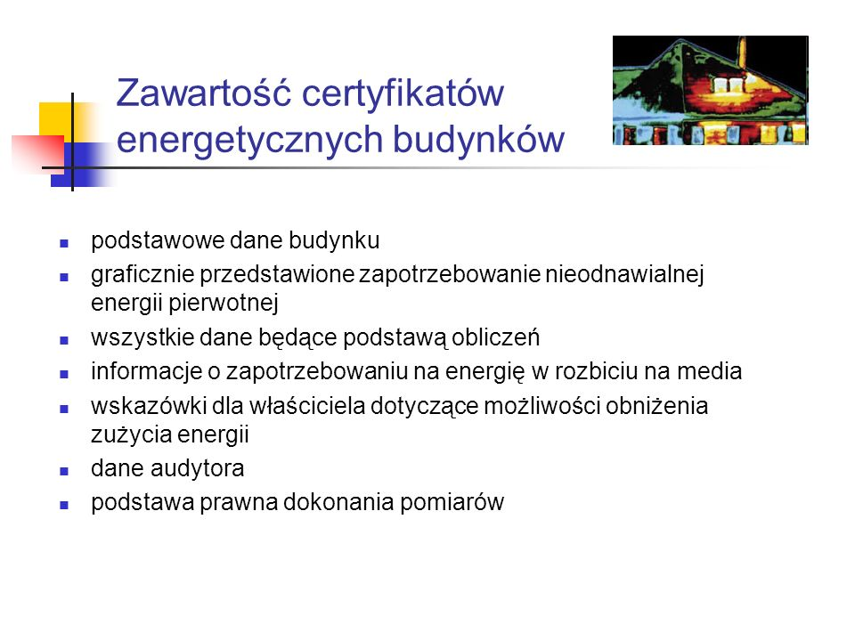Zawartość certyfikatów energetycznych budynków