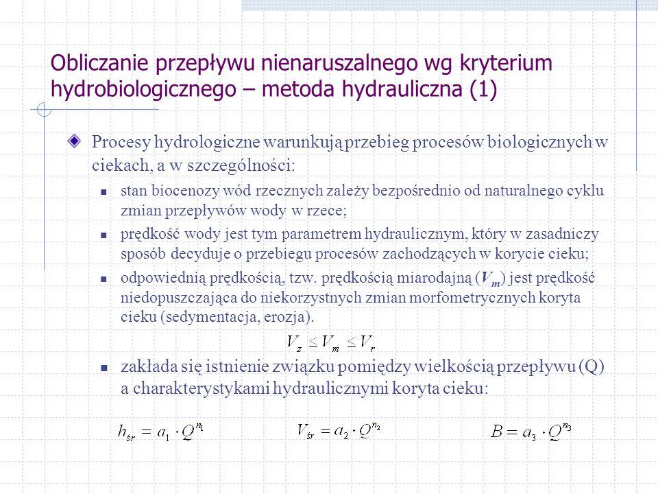 Obliczanie przepływu nienaruszalnego wg kryterium hydrobiologicznego – metoda hydrauliczna (1)