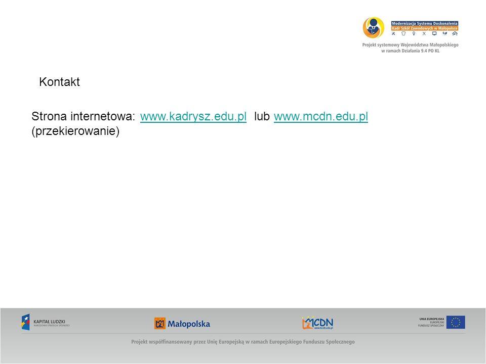 Kontakt Strona internetowa: www.kadrysz.edu.pl lub www.mcdn.edu.pl (przekierowanie)