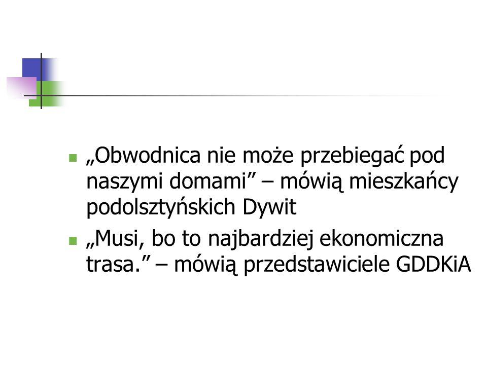 """""""Obwodnica nie może przebiegać pod naszymi domami – mówią mieszkańcy podolsztyńskich Dywit"""