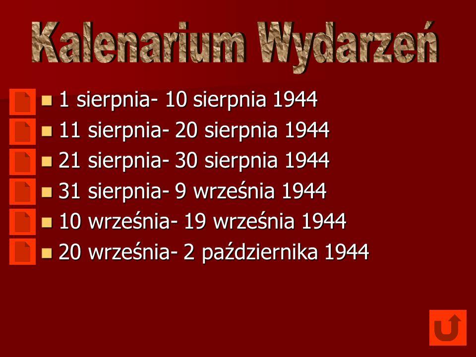Kalenarium Wydarzeń 1 sierpnia- 10 sierpnia 1944