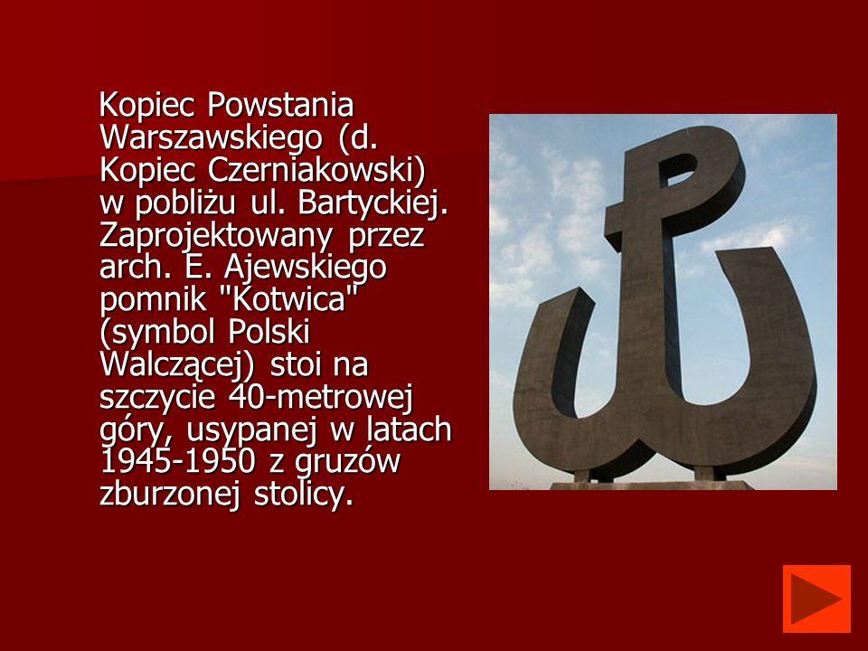 Kopiec Powstania Warszawskiego (d. Kopiec Czerniakowski) w pobliżu ul