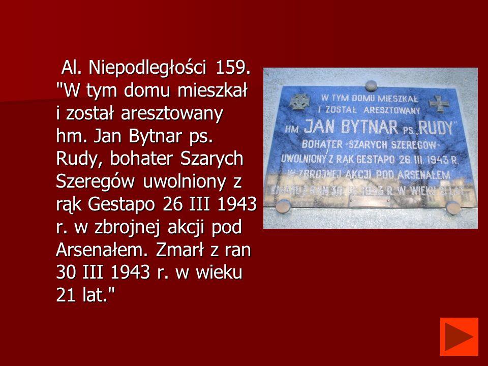 Al. Niepodległości 159. W tym domu mieszkał i został aresztowany hm