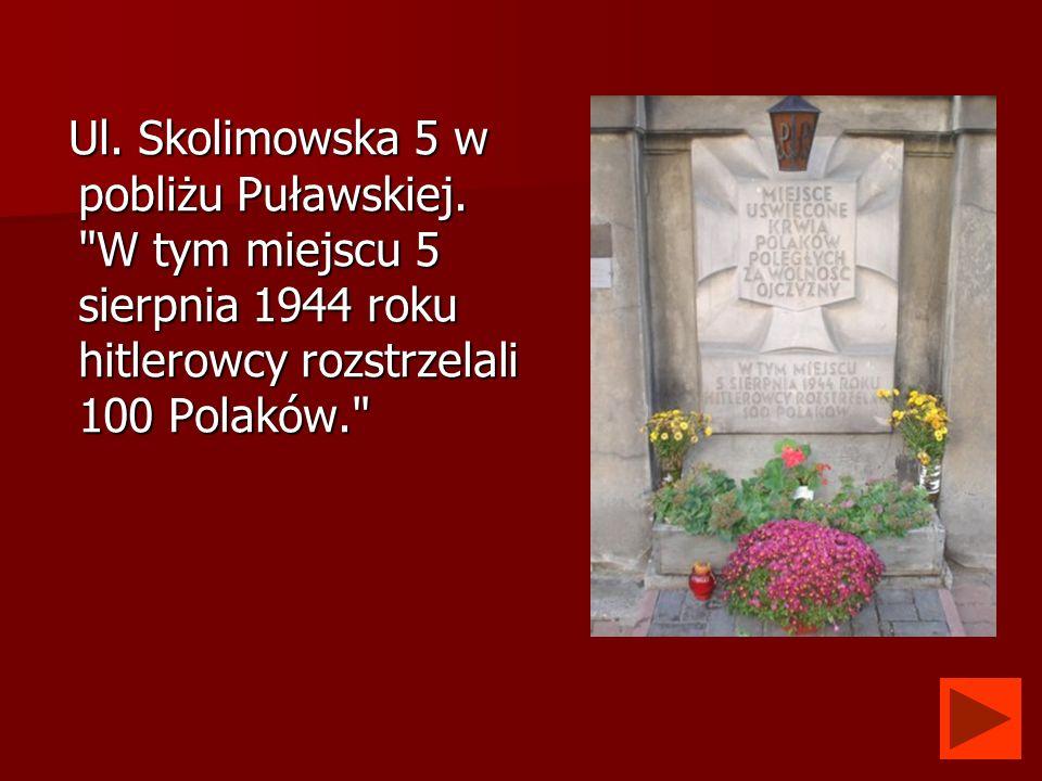Ul. Skolimowska 5 w pobliżu Puławskiej