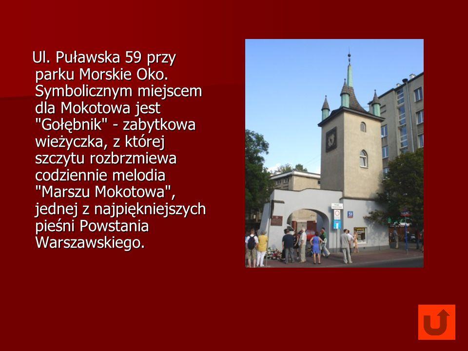 Ul. Puławska 59 przy parku Morskie Oko