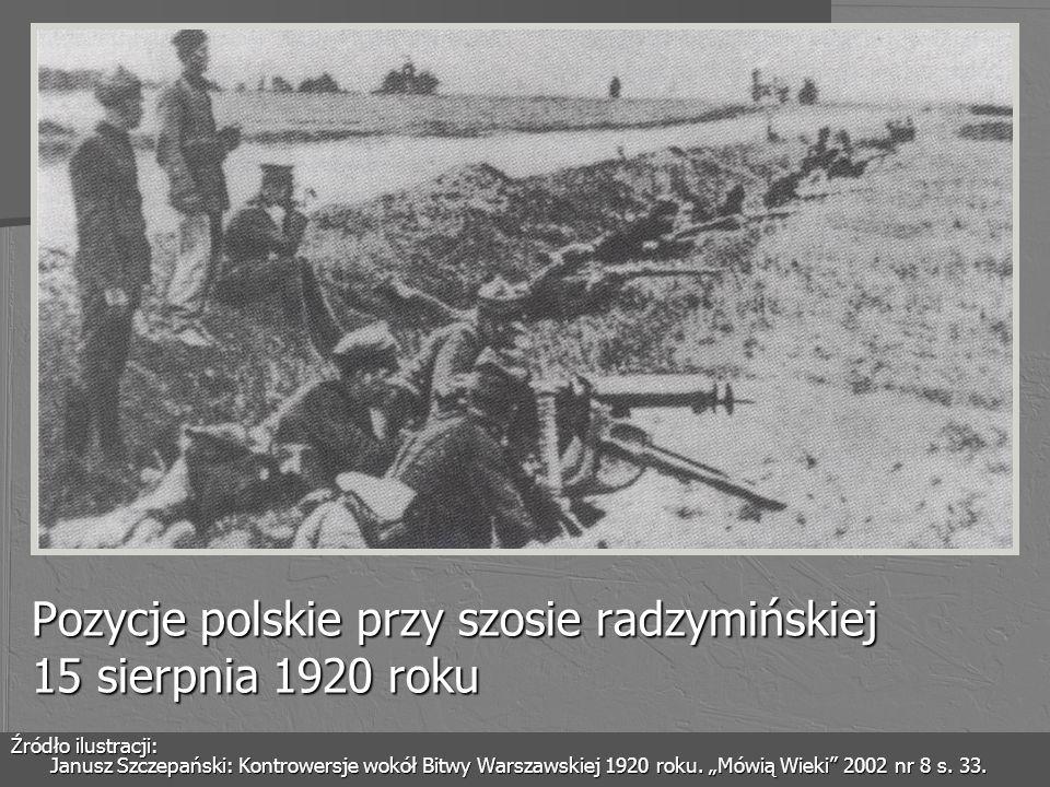 Pozycje polskie przy szosie radzymińskiej 15 sierpnia 1920 roku