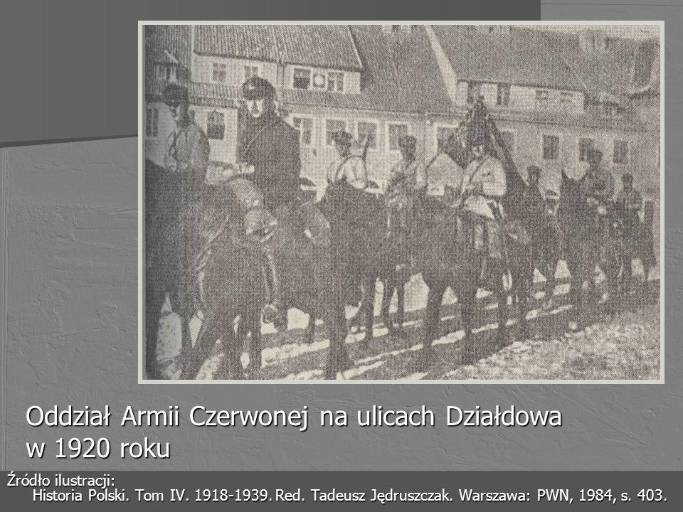 Oddział Armii Czerwonej na ulicach Działdowa w 1920 roku