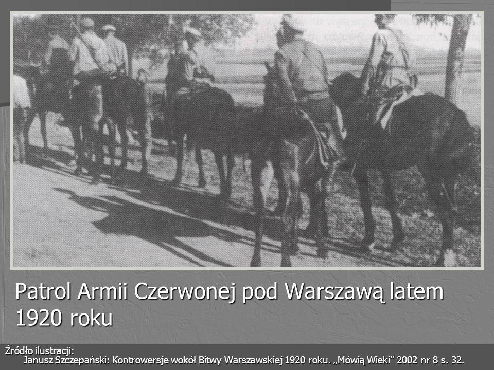 Patrol Armii Czerwonej pod Warszawą latem 1920 roku