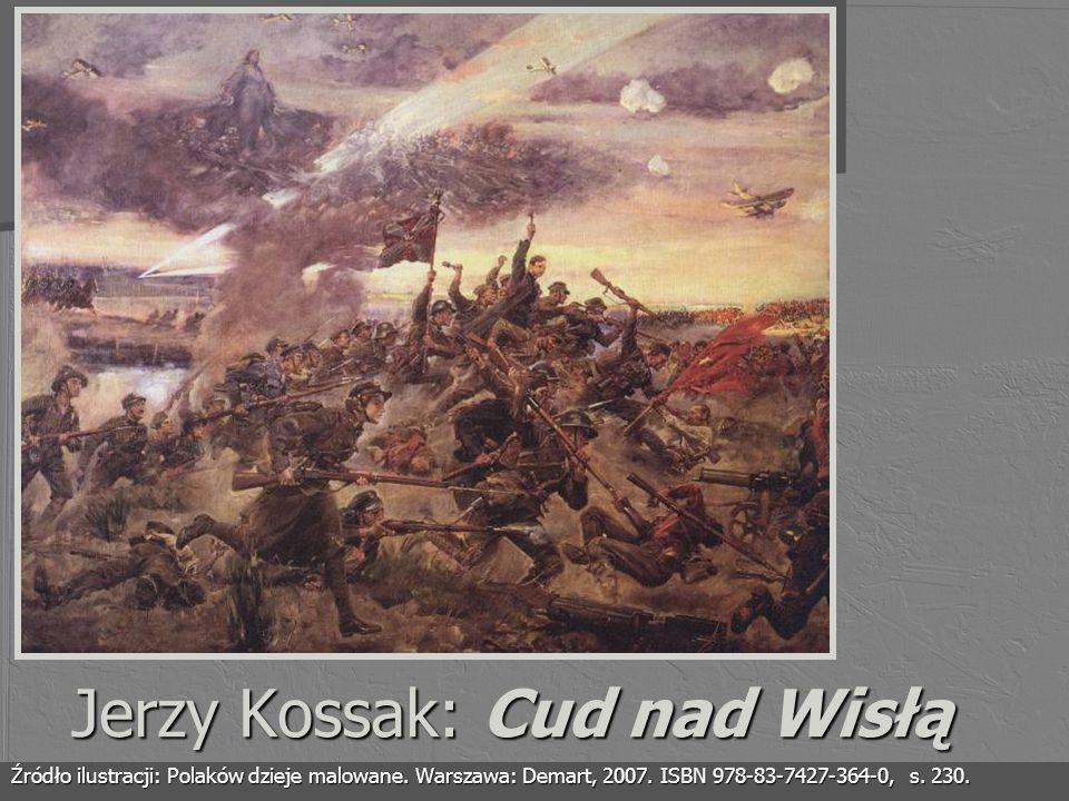 Jerzy Kossak: Cud nad Wisłą