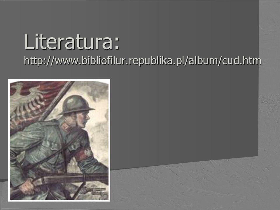 Literatura: http://www.bibliofilur.republika.pl/album/cud.htm