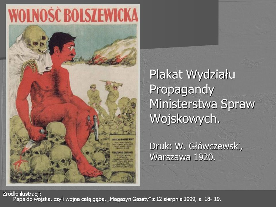 Plakat Wydziału Propagandy Ministerstwa Spraw Wojskowych. Druk: W