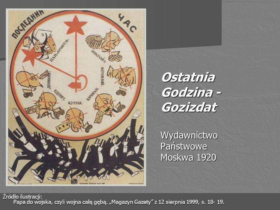 Ostatnia Godzina - Gozizdat Wydawnictwo Państwowe Moskwa 1920