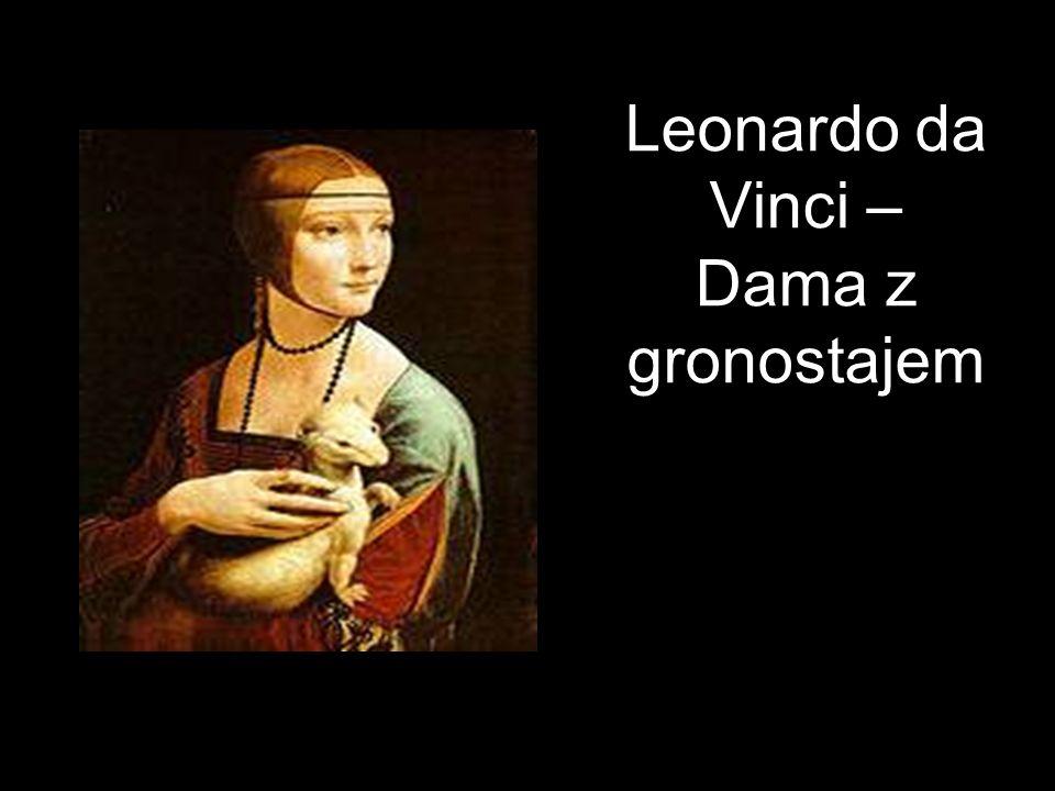 Leonardo da Vinci – Dama z gronostajem