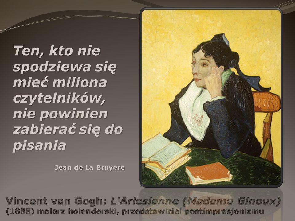 Ten, kto nie spodziewa się mieć miliona czytelników, nie powinien zabierać się do pisania