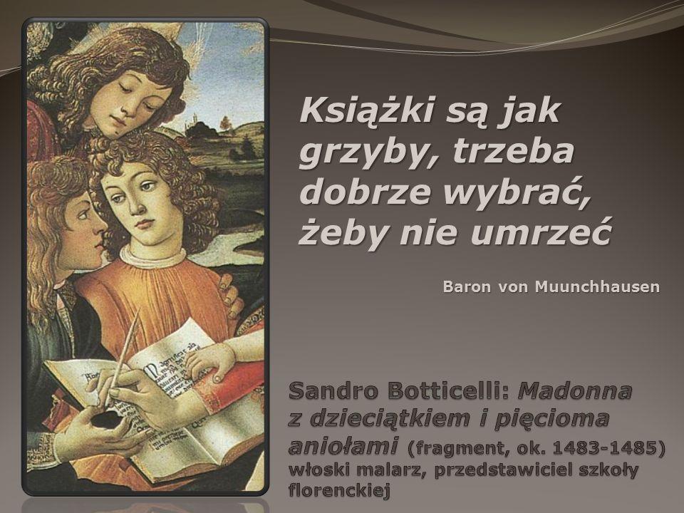 Książki są jak grzyby, trzeba dobrze wybrać, żeby nie umrzeć