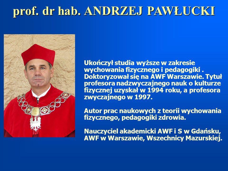 prof. dr hab. ANDRZEJ PAWŁUCKI