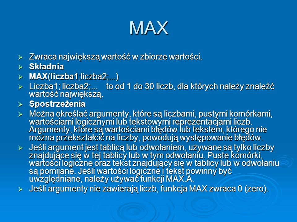MAX Zwraca największą wartość w zbiorze wartości. Składnia