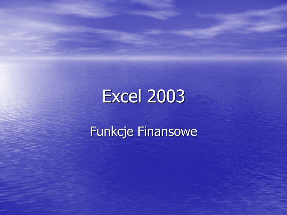 Excel 2003 Funkcje Finansowe