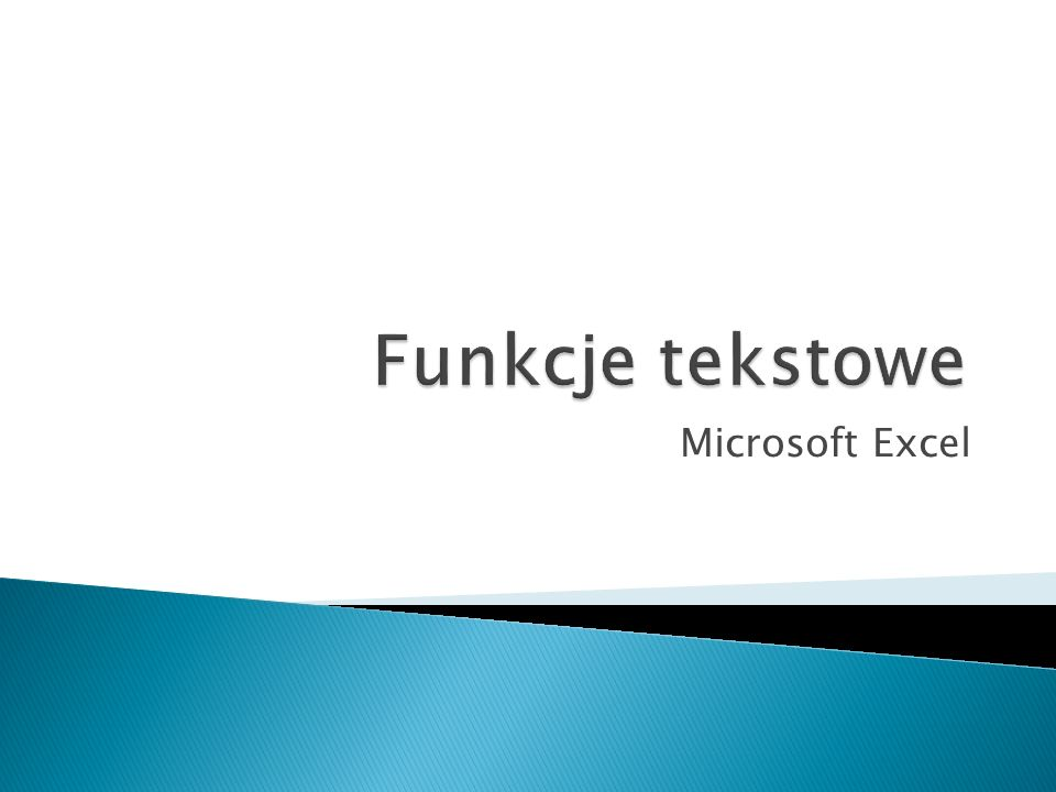 Funkcje tekstowe Microsoft Excel