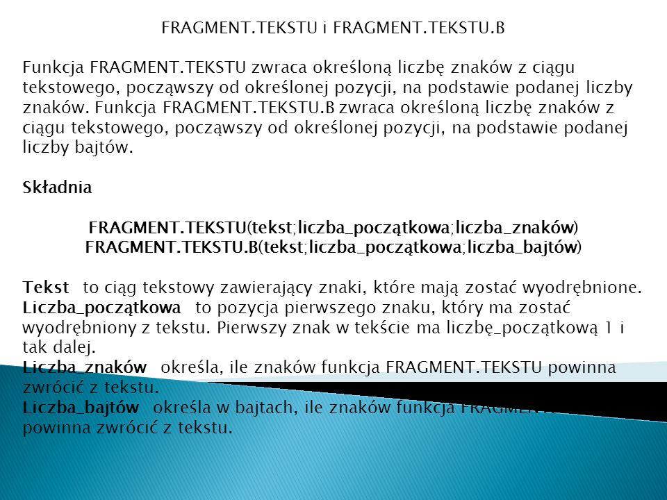 FRAGMENT.TEKSTU i FRAGMENT.TEKSTU.B