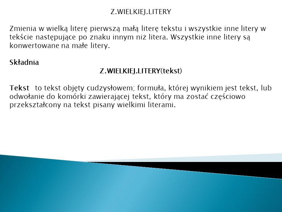 Z.WIELKIEJ.LITERY(tekst)