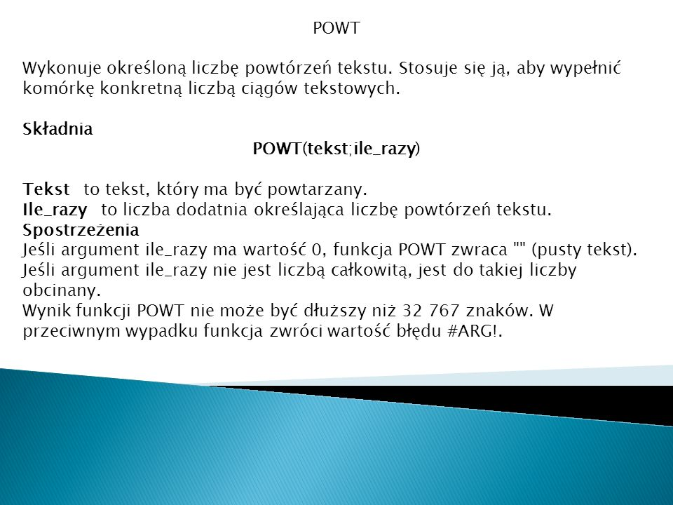 POWT(tekst;ile_razy)