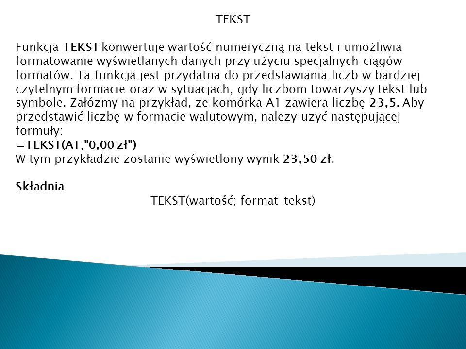 TEKST(wartość; format_tekst)