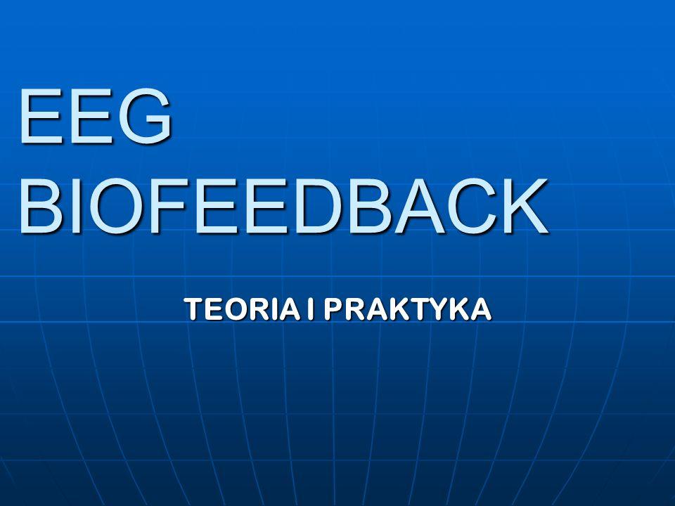 EEG BIOFEEDBACK TEORIA I PRAKTYKA