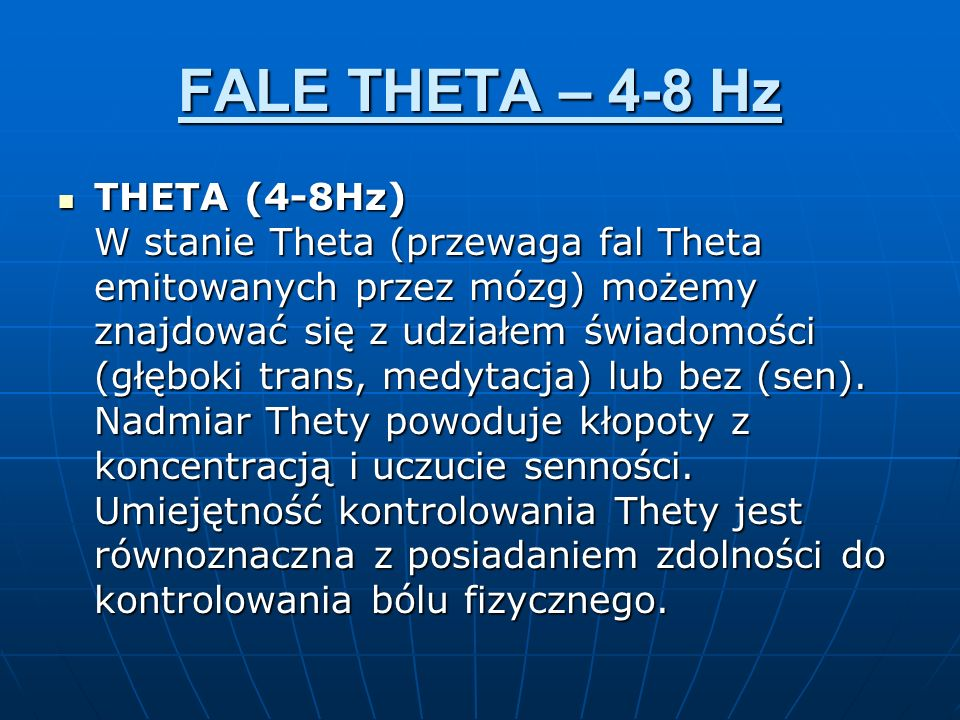 FALE THETA – 4-8 Hz