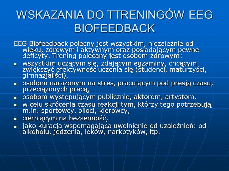 WSKAZANIA DO TTRENINGÓW EEG BIOFEEDBACK