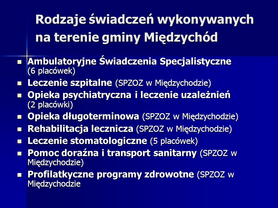 Rodzaje świadczeń wykonywanych na terenie gminy Międzychód