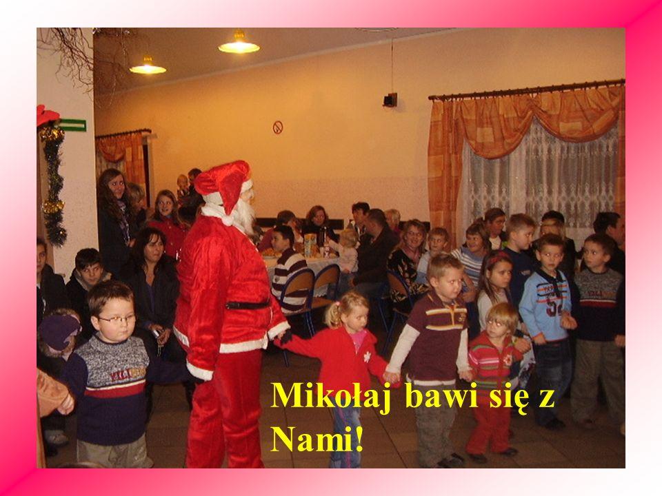 Mikołaj bawi się z Nami!
