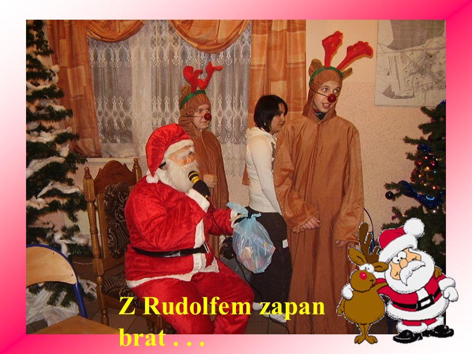 Z Rudolfem zapan brat . . .