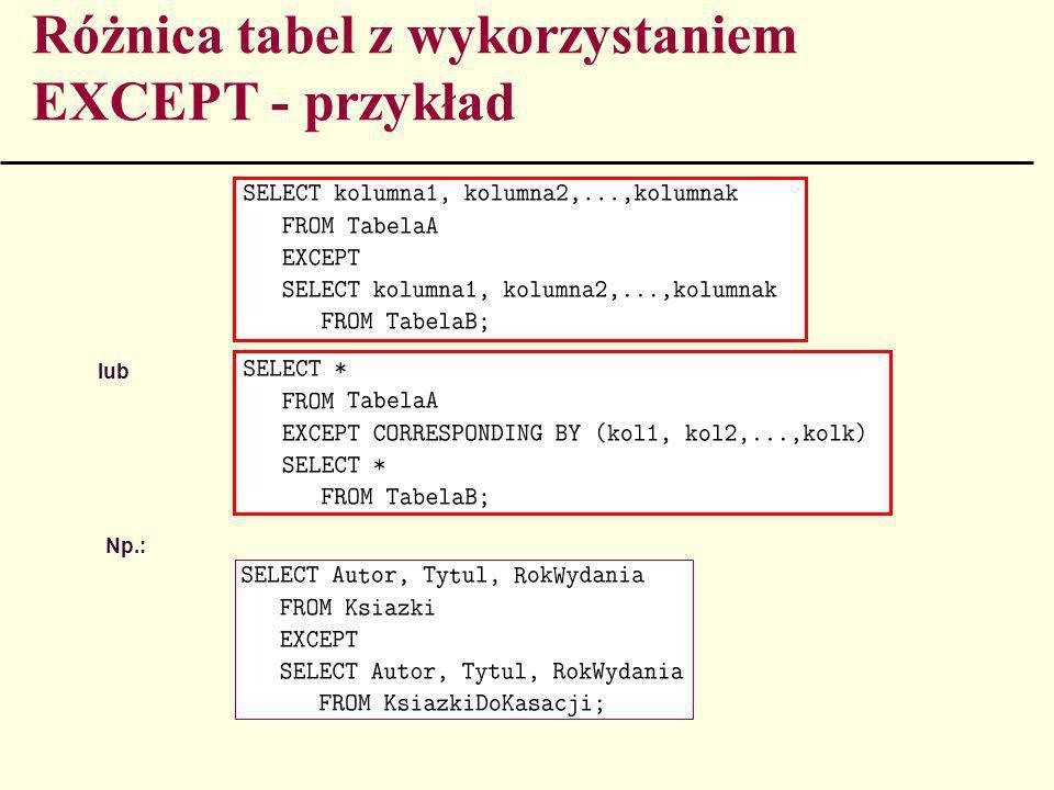 Różnica tabel z wykorzystaniem EXCEPT - przykład
