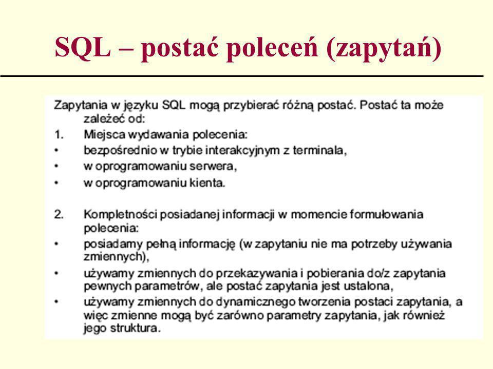 SQL – postać poleceń (zapytań)