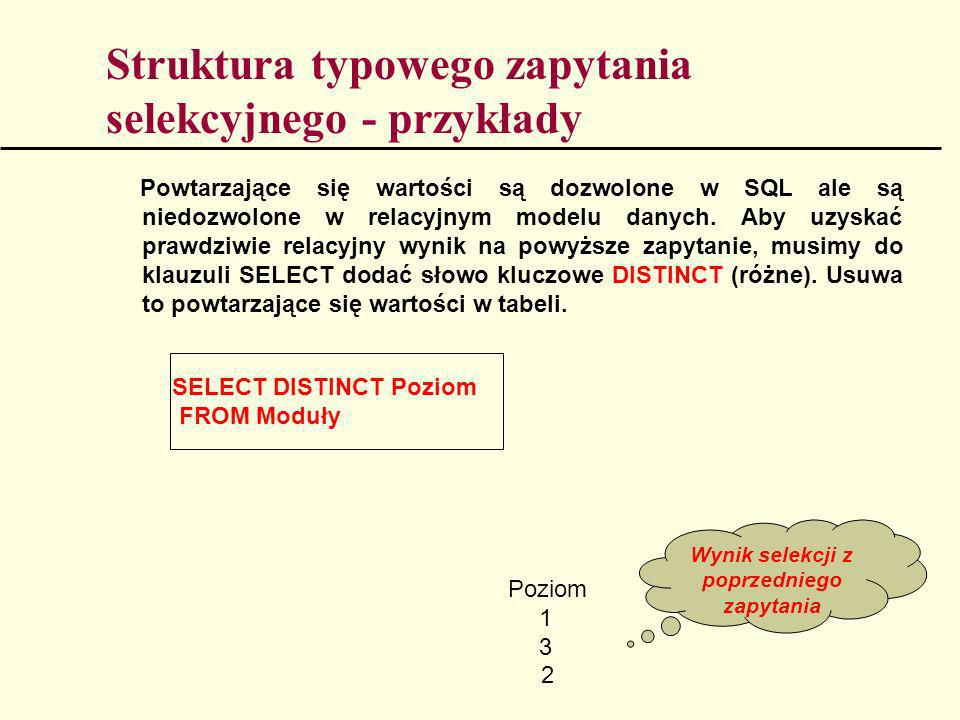 Struktura typowego zapytania selekcyjnego - przykłady