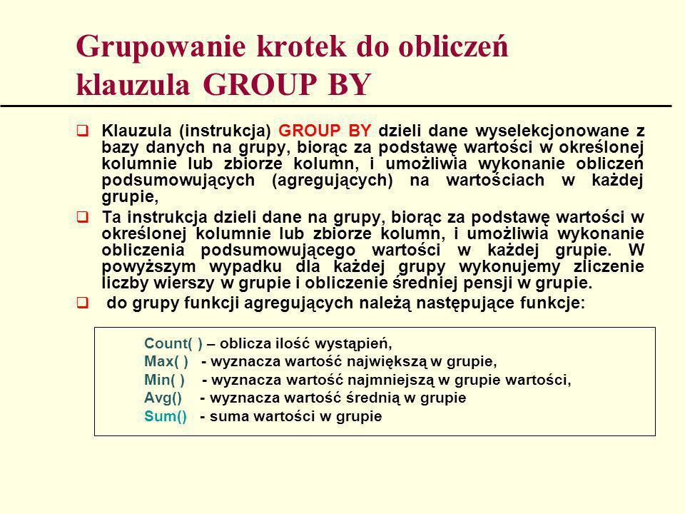 Grupowanie krotek do obliczeń klauzula GROUP BY