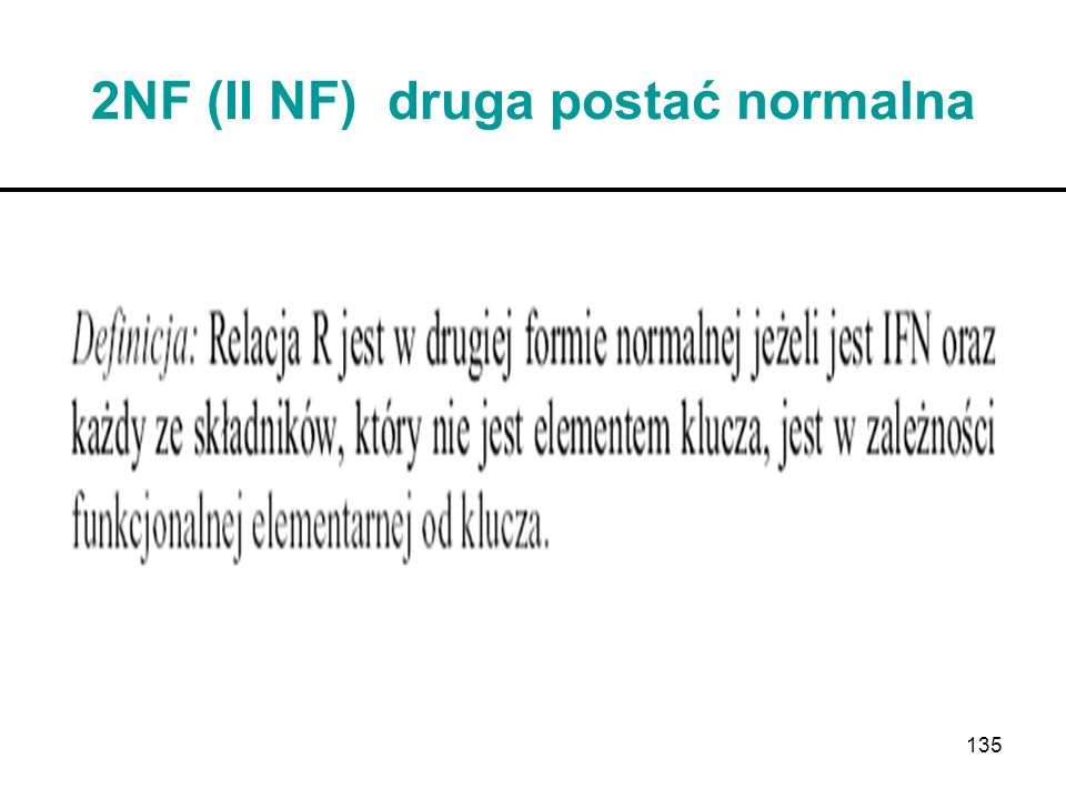 2NF (II NF) druga postać normalna