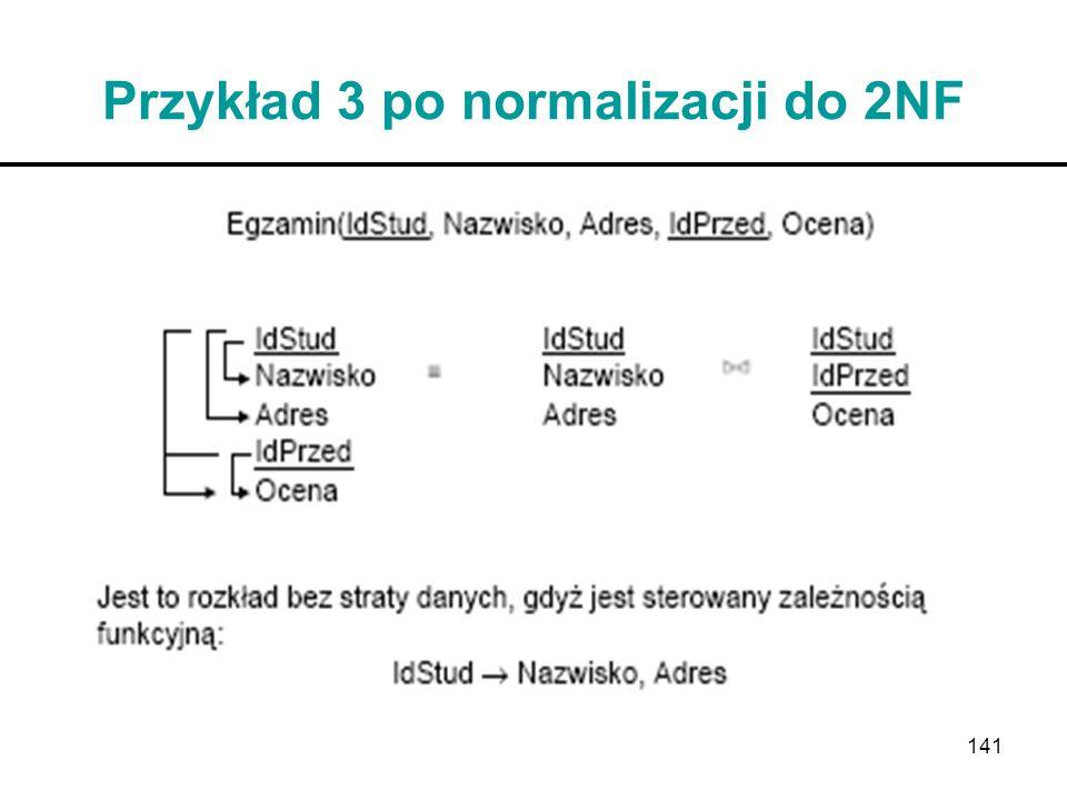 Przykład 3 po normalizacji do 2NF