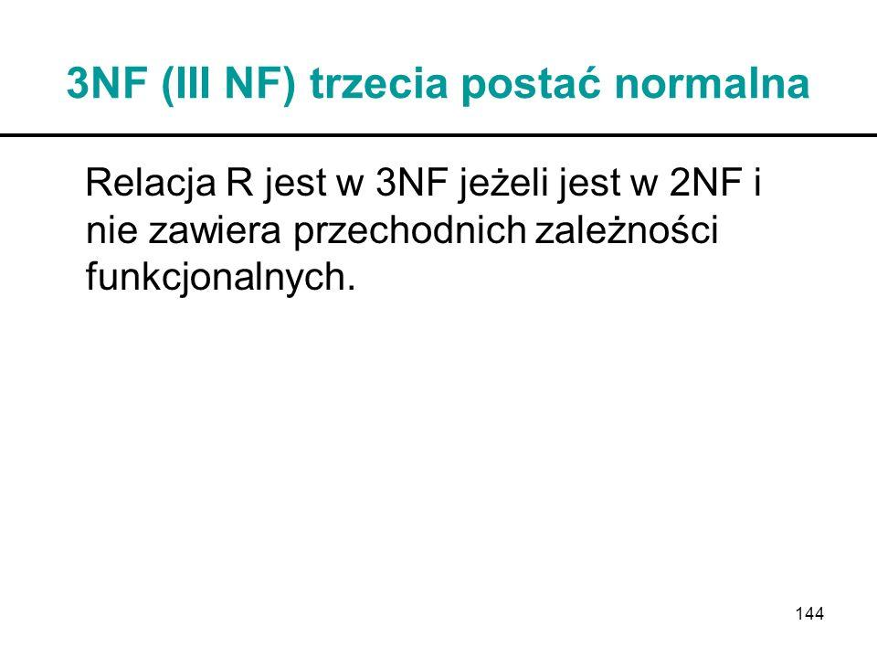3NF (III NF) trzecia postać normalna