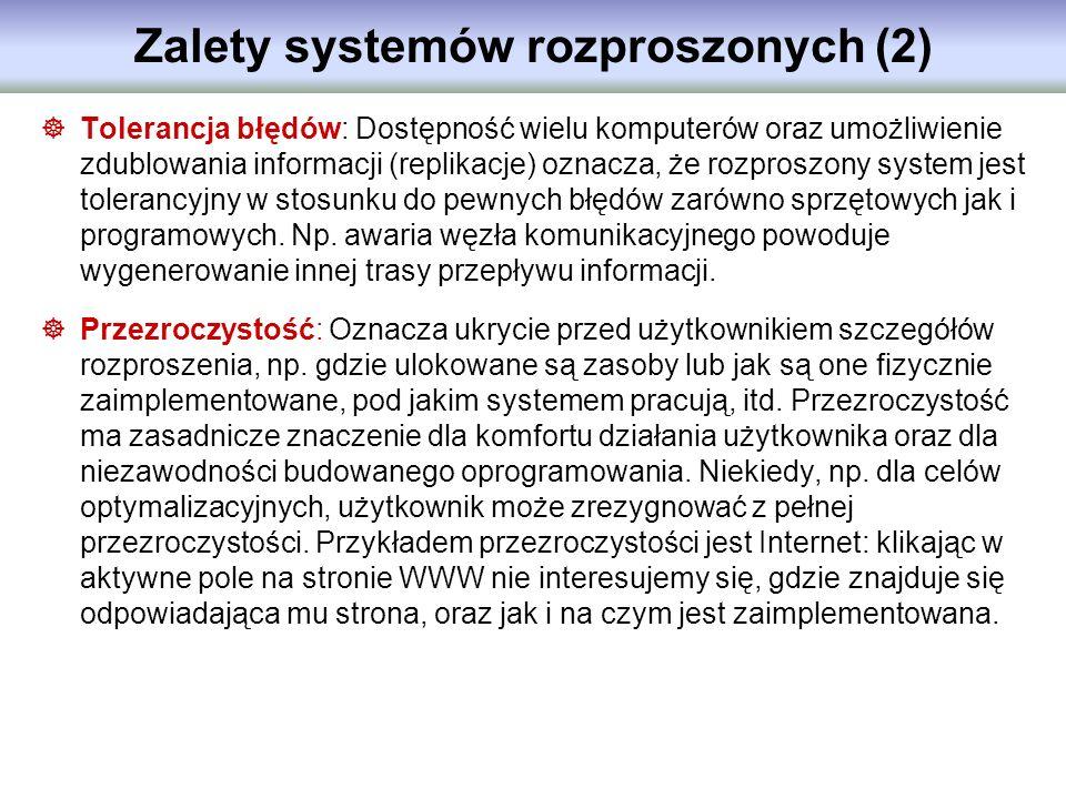 Zalety systemów rozproszonych (2)