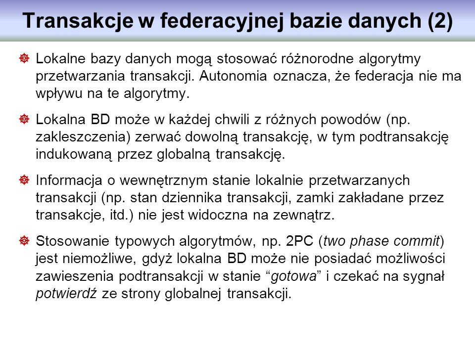 Transakcje w federacyjnej bazie danych (2)